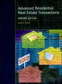 Advanced Residential Real Estate Transactions, 2nd Edition