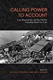 img - for Calling Power to Account: Law, Reparations, and the Chinese Canadian Head tax book / textbook / text book