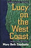 img - for Lucy on the West Coast and Other Lesbian Short Fiction book / textbook / text book