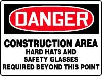 "DANGER DANGER CONSTRUCTION AREA HARD HATS AND SAFETY GLASSES REQUIRED BEYOND THIS POINT Sign - 36"" x 48"" Max Aluma-Wood"
