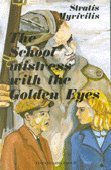 The School Mistress with the Golden Eyes