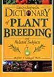 img - for Encyclopedic Dictionary of Plant Breeding and Related Subjects book / textbook / text book