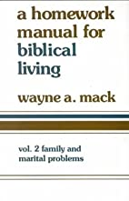 A homework manual for Biblical counseling by…