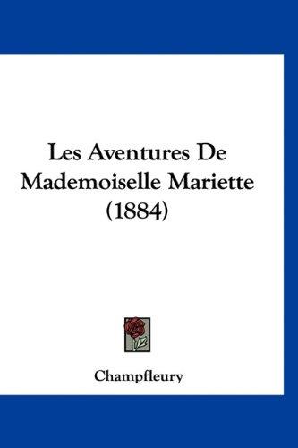 Les Aventures de Mademoiselle Mariette (1884)
