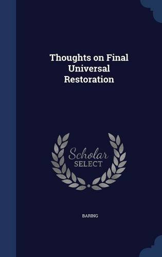 Thoughts on Final Universal Restoration