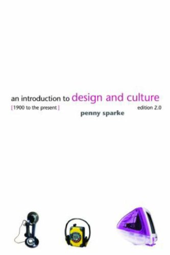 An Introduction to Design and Culture: 1900 to the Present