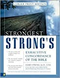 img - for Strongest Strong's Exhaustive Concordance of the Bible Larger Print Edition, The [Large Print] Publisher: Zondervan; Large Type edition book / textbook / text book