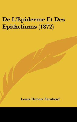 de L'Epiderme Et Des Epitheliums (1872)