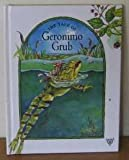 img - for The Tale of Geronimo Grub (Village Tales) book / textbook / text book