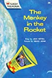 The Monkey in the Rocket: A Wonder Books Easy Reader (1112919759) by Jean Bethell