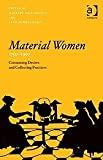 Material Women, 17501950 (0754665399) by Maureen Daly Goggin