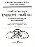 Liverpool Oratorio -- Choral Selections: SATB (Choral Octavo) (Faber Edition: Choral Programme) (0571514332) by McCartney, Paul