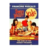The Case of the Hidden Treasure (Sweet Valley Kids Super Snooper, No. 5)
