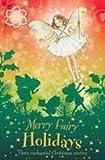 Merry Fairy Holidays (Flower Fairies Friends) (1435223691) by Barker, Cicely Mary
