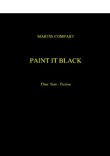 PAINT IT BLACK - über Noir-Fiction