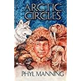 Arctic Circlesby Phyl Manning