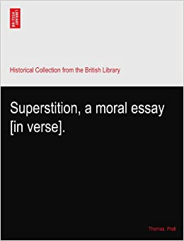 essay about superstition in oman Superstition is the fear of what is unknown and mysterious it is the belief that certain events bring good or bad luck which cannot be explained by reason or science.