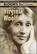 Virginia Woolf (Bloom's BioCritiques)
