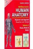 Human Anatomy: Regional & Applied (Dissection & Clinical) 4e (in 3 Vols.) Vol. 3: Head, Neck & Brain With CD by Chaurasia B.D. (2007-07-27)