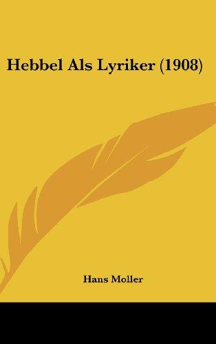 Hebbel ALS Lyriker (1908)