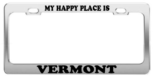 MY HAPPY PLACE IS VERMONT License Plate Frame