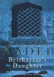 Belshazzar's Daughter (0747262179) by Nadel, Barbara