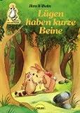 Lugen Haben Kurze Beine (Waldo und seine Freunde) (3551116547) by Wilhelm, Hans