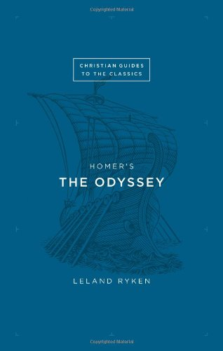 Homer's The Odyssey (Christian Guides to the Classics)