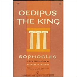 the wheels of fate in oedipus the king by sophocles Oedipus rex is one of the greatest creations of sophocles where king oedipus is the protagonist who is the victim of his own fate generally, fate is the development of events outside a person's.