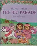 Mango Hill II: The Big Parade (0925987093) by Diana Hanson Young