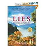 Lies My Teacher Told Me: Everything Your American History Textbook Got Wrong Revised Edition edition