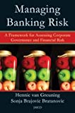img - for Managing Banking Risk: A Framework for Assessing Corporate Governance and Financial Risk book / textbook / text book