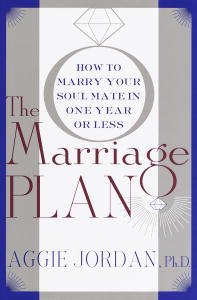 The Marriage Plan: How To Marry Your Soul Mate In One Year -- Or Less front-444050
