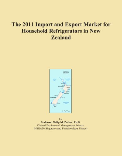 The 2011 Import and Export Market for Household Refrigerators in New Zealand