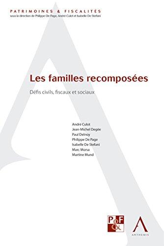 Les familles recomposées: Défis civils, fiscaux et sociaux (Droit belge) (Patrimoines & fiscalités)
