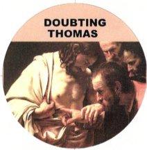 Doubting Thomas Magnet