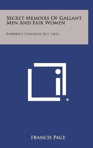 Secret Memoirs of Gallant Men and Fair Women: Formerly Casanova Jr.'s Tales