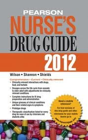 Pearson Nurse's Drug Guide 2012, Retail Edition 1st (first) edition