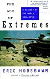 Age of Extremes: The Short Twentieth Century, 1914-1991 (0718133072) by Hobsbawm, E. J.