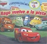 RAYO VUELVE A LA PISTA (Spanish Edition)