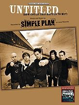 Untitled (How Could This Happen to Me?) (Piano/Vocal/Chords, SHEET MUSIC), by Simple Plan