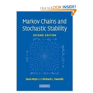 Markov Chains and Stochastic Stability (Cambridge Mathematical Library) Sean Meyn, Richard L. Tweedie and Peter W. Glynn