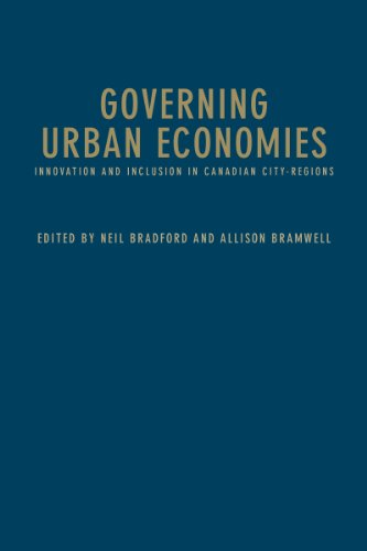 Governing Urban Economies: Innovation and Inclusion in Canadian City Regions