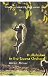 Hullabaloo in the Guava Orchard (Isis (Hardcover Large Print)) (075315949X) by Desai, Kiran