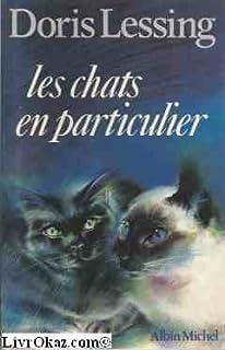 Les chats en particulier, Lessing, Doris