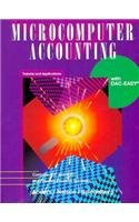 Microcomputer Accounting: Tutorial and Applicatins With Daceasy/Book and 12 Disks PDF