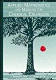 img - for Applied Mathematics and Modeling for Chemical Engineers book / textbook / text book