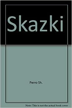 Skazki: Perro Sh.: Amazon.com: Books