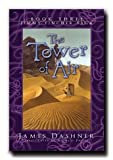 img - for The Tower of Air - James Dasher - Author of Maze Runner and 13th Reality Series (Jimmy Fincher Saga, Volume 3) book / textbook / text book
