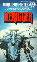 Icerigger, Book 1 by Alan Dean Foster